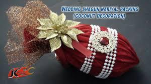 Decorative Nariyal Designs Diy Coconut Decoration For Indian Wedding Shagun Nariyal Packing Jk Wedding 022