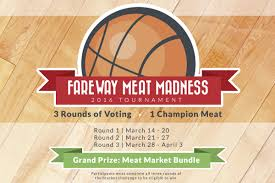 fareway meat madness 3 rounds of voting march 14th through april 3rd