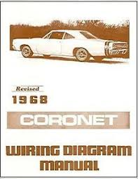 1968 68 dodge coronet wiring diagram manual image is loading 1968 68 dodge coronet wiring diagram manual