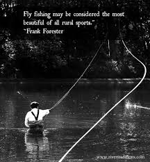 Best Fly Fishing Quotes