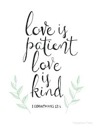 Love Is Patient Quote Enchanting Love Is Patient Quotes Also Love Is Patient Love Is Kind By