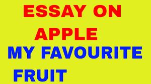 essay on apple  essay on apple