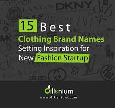 New Name Design 15 Best Clothing Brands Name Setting Inspiration For New