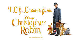 Christopher Robin Quotes Extraordinary 48 Life Lessons From Christopher Robin Movie Above Precious Rubies