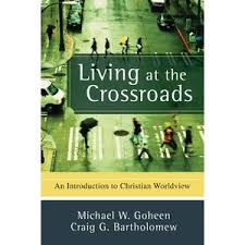 buy to everyone an answer a case for the christian worldview living at the crossroads an introduction to christian worldview