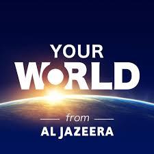 Al Jazeera – Your World