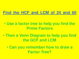 Lcm Venn Diagram Ppt Use Of Venn Diagrams To Find The Gcf And Lcm