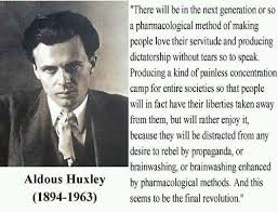 Aldous Huxley,quote more accurate now then ever. : Anarchism via Relatably.com