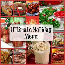 Holiday Menu Ultimate Holiday Menu 350 Recipes For Christmas Dinner Holiday