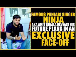 Famous Punjabi Singer Ninja aka Amit Bhalla reveals his future ...