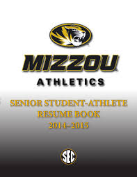 Resume Book 100100 Mizzou Athletics Senior Resume Book By Kim Bishop 46
