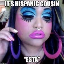 clown makeup it s hispanic cousin esta image ged in clown makeup