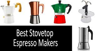 7 Best Stovetop Espresso Makers Buyers Guide 2019