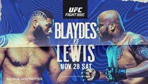 At the onset of fight night is anticipation for the main event. Ufc Fight Night Live Stream Blaydes Vs Lewis Preview Complete Fight Card