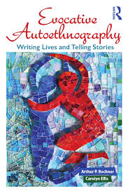 Autoethnography Evocative Autoethnography Evocative wq8zUqFxE