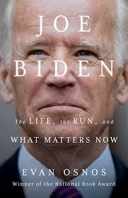 President joe biden praised dr. Joe Biden Book By Evan Osnos Official Publisher Page Simon Schuster