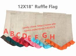 burlap garden flag. 100pcs Colorful Ruffle Burlap Garden Flags 12\ Flag