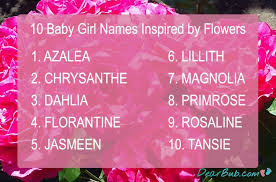ten baby names for s inspired by flowers insram babynames inspiration dearbub