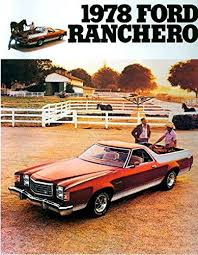 cheap ford ranchero 500 ford ranchero 500 deals on line at get quotations · historic 1978 ford ranchero full color dealerhip s brochure includes ranchero gt ranchero 500
