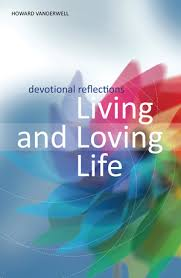 Living And Loving Life Howard And Eleanor Vanderwell Faith Alive Adorable Loving Life