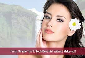 pretty simple tips to look beautiful without make up