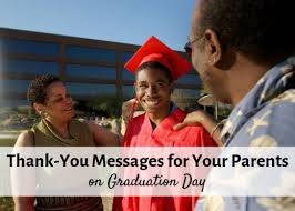 Thank You Not Thank You Messages For Your Parents On Graduation Day
