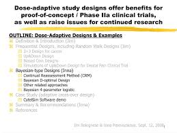 Adaptive Design Clinical Trial Ppt Dose Adaptive Study Designs Offer Benefits For Proof