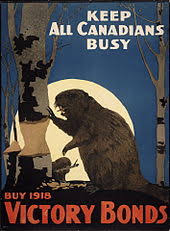 culture of  a canadian war bond poster that depicts an industrious beaver a national symbol of