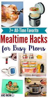 Life Hacks For Moms 9 Surprisingly Easy Clever Mealtime Hacks For Busy Moms
