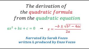 derivation of the quadratic formula