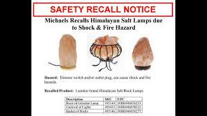 Himalayan Salt Lamp Recall Unique RECALL ALERT Thousands Of Salt Lamps Are Shock Fire Hazard Wgrz
