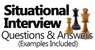 Situational Based Interview Questions Situational Interview Questions And Answers Examples Included