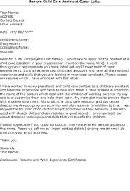 cover letter for child care assistant but no experience sample child care  assistant cover letter cover