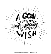 Wish Quotes Fascinating Goal Without Plan Just Wish Quotes Stock Vector Royalty Free