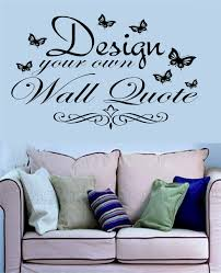 design your own wall quote 90cm x 40cm in any colour  on design your own wall art stickers uk with make your own wall sticker amazon uk