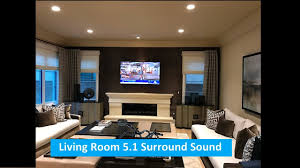 Surround Sound Living Room Design Living Room 5 1 Surround Sound System