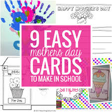 Mother Day Card 9 Easy Mothers Day Cards To Make In School Teach Junkie