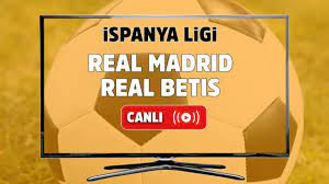 Canlı izle Real Madrid Real Betis Spor Smart şifresiz ve canlı izle, Real  Madrid Real Betis maçı hangi kanalda? Real Madrid Real Betis maç sonucu -  Tv100 Spor
