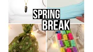 Fun Diy Projects Spring Break 2016 Fun Diy Projects For Spring Break Youtube