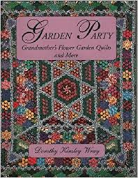 garden quilt. Garden Party: Grandmother\u0027s Flower Quilts And More: Dorothy K. Wray: 9780963391742: Amazon.com: Books Quilt