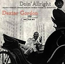 <b>Dexter Gordon</b> - <b>Doin</b> All Right - Amazon.com Music