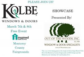 kolbe window door showcase this weekend at monterey home show