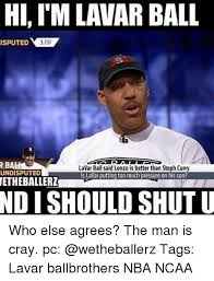 Lavar Ball Quotes 40 Stunning HI IMLAVARBALL ISPUTED 24 R B LaVar Ball Said Lonzo Is Better Than