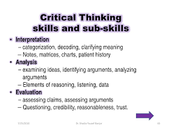 Definition of critical thinking skills   Best and Reasonably      De Bono s Thinking Hats  a system designed by Edward de Bono which  describes a tool