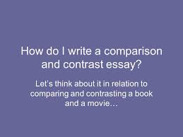 informational and explanatory writing writing a compare and  9 how do i write a comparison and contrast