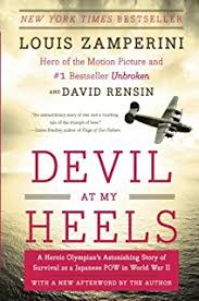 devil at my heels a heroic olympian s astonishing story of survival as a anese pow