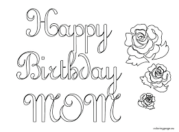 Birthday Coloring Pages Printable Happy Birthday Mom Coloring Page