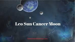 Leo Sun Cancer Moon Personality Compatibility