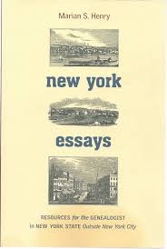 new york essays resources for the genealogist in new york state new york essays resources for the genealogist in new york state outside new york city marian s henry 9780880822107 com books