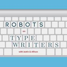 Robots on Typewriters